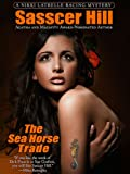 The Sea Horse Trade (A Nikki Latrelle Racing Mystery)