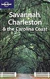 Savannah, Charleston and the Carolina Coast (en anglais)