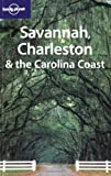 img - for Lonely Planet Savannah Charleston & the Carolina Coast book / textbook / text book