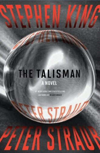 The Talisman by Stephen King and Peter Strau
