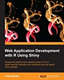 img - for Web Application Development with R Using Shiny book / textbook / text book