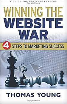 Winning The Website War: Four Steps To Marketing Success