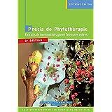 Précis de Phytothérapie : Extraits de Gemmothérapie et Teintures mères