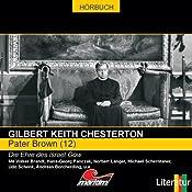 Die Ehre des Israel Gow (Pater Brown 12) | Gilbert Keith Chesterton