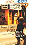 Moss Park and Tough!: The Bobby and T...