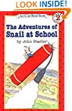 The Adventures of Snail at School (I Can Read Book 2)