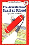 The Adventures of Snail at School, Level 2 (I Can Read)