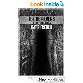 The Believers (The Breeders Series Book 2)