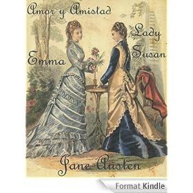 Jane Austen: Emma, Lady Susan y Amor y Amistad (Obras Completas de Jane Austen n� 1) (Spanish Edition)