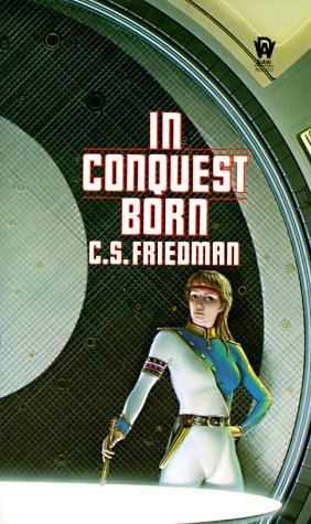 In Conquest Born (Daw science fiction), C. S. Friedman
