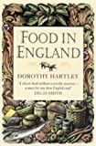Dorothy Hartley Food in England