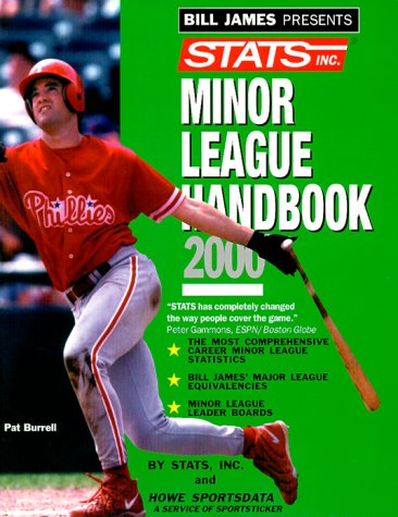 Bill James Presents...Stats Minor League Handbook 2000