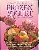 Frozen Yogurt (1555610358) by Hoffman, Mable