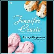 Strange Bedpersons | [Jennifer Crusie]