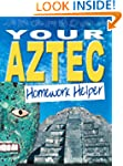 Your Aztec Homework Helper (Homework...