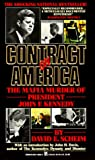 Contract on America: The Mafia Murder of President John F. Kennedy (082173833X) by David E. Scheim