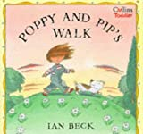 Poppy and Pip's Walk (Collins Toddler) (0006645402) by Beck, Ian