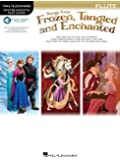 Instrumental Play-Along: Songs From Frozen, Tangled & Enchanted - Flute (Hal Leonard Instrumental Play-Along)