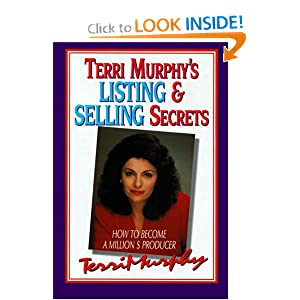 Terri Murphy's Listing and Selling Secrets: How to Become a Million's Producer