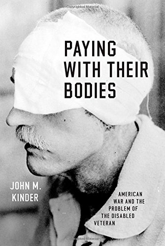 Paying with Their Bodies: American War and the Problem of the Disabled Veteran PDF