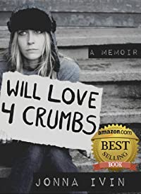Will Love For Crumbs - A Memoir by Jonna Ivin ebook deal