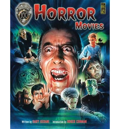 [ Top 100 Horror Movies BY Gerani, Gary ( Author ) ] { Paperback } 2010 (Top 100 Horror Movies compare prices)