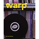 Warp: Labels Unlimitedby Rob Young