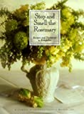img - for Stop and Smell the Rosemary: Recipes and Traditions to Remember book / textbook / text book