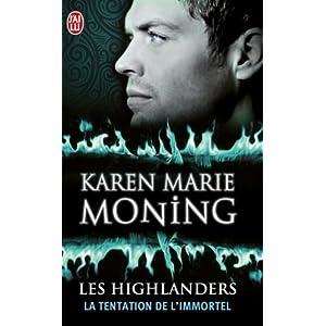 Les Highlanders, Tome 3 : La tentation de l'immortel
