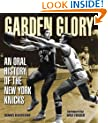 Garden Glory: An Oral History of the New York Knicks