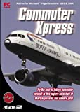Commuter Xpress Add-on for Microsoft Flight Simulator 2002 & 2004 (PC)