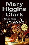 Camino Hacia El Pasado (Spanish Edition)