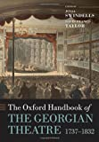 The Oxford Handbook of the Georgian Theatre 1737-1832 (Oxford Handbooks)