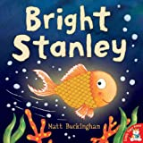 Cover of Bright Stanley by Matt Buckingham 1845062701