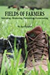 Fields of Farmers: Interning, Mentori...