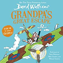Grandpa's Great Escape Audiobook by David Walliams Narrated by David Walliams, Nitin Ganatra, Michael Gambon