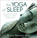 The Yoga of Sleep: Sacred and Scienti...