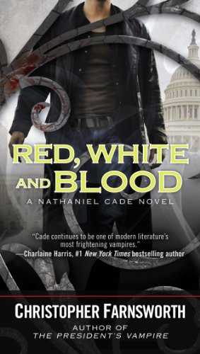Red, White, and Blood (A Nathaniel Cade Novel) (Red White And Blood compare prices)