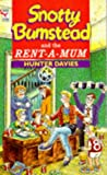 Snotty Bumstead and the Rent-a-mum (009929611X) by Davies, Hunter