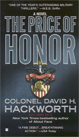 The Price of Honor, David H. Hackworth