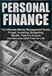 Personal Finance: The Ultimate Money...