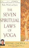 img - for The Seven Spiritual Laws of Yoga: A Practical Guide to Healing Body, Mind, and Spirit [Hardcover] book / textbook / text book
