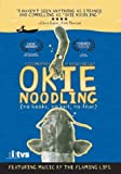 Okie Noodling: A Documentary by Bradley Beesley