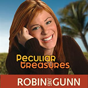 Peculiar Treasures: Katie Weldon Series, Book 1 | [Robin Jones Gunn]