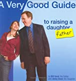A Very Good Guide to Raising a Daughter