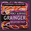 Composers Collection: Percy Aldridge Grainger