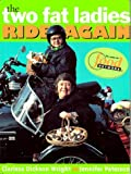 img - for The Two Fat Ladies Ride Again book / textbook / text book