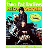 The Two Fat Ladies Ride Again ~ Jennifer Paterson