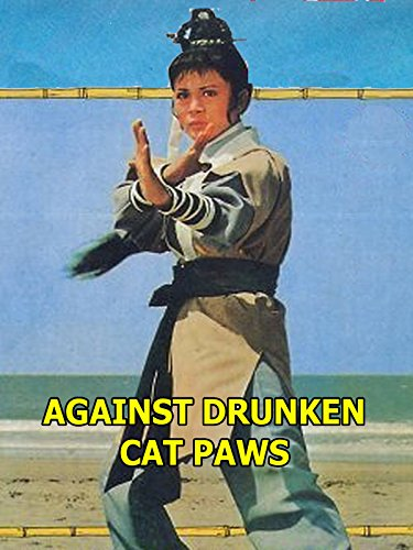 Against the Drunken Cat Paws