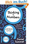 Thinking in Numbers: How Maths Illumi...